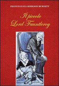 Foto Cover di Il piccolo lord Fauntleroy, Libro di Frances H. Burnett, edito da San Paolo Edizioni