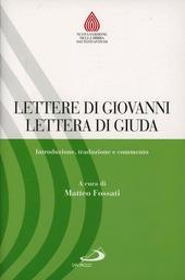 Lettere di Giovanni, Lettera di Giuda. Introduzione, traduzione e commento