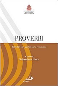 Libro Proverbi. Introduzione, traduzione e commento