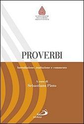 Proverbi. Introduzione, traduzione e commento