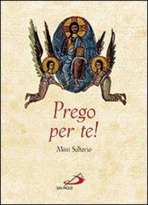 Libro Prego per te! Mini salterio Gianfranco Ravasi