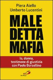 Winniearcher.com Maledetta mafia. Io, donna, testimone di giustizia con Paolo Borsellino Image