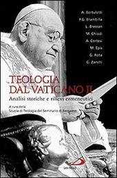 Teologia dal Vaticano II. Analisi storiche e rilievi ermeneutici