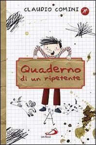 Foto Cover di Quaderno di un ripetente, Libro di Claudio Comini, edito da San Paolo Edizioni