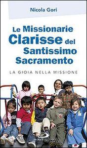 Le missionarie clarisse del Santissimo Sacramento. La gioia nella missione