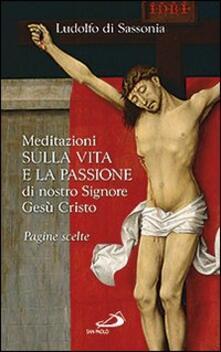 Squillogame.it Meditazioni sulla vita e la passione di nostro signore Gesù Cristo Image
