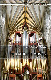 Teologia e musica. Dialoghi di trascendenza