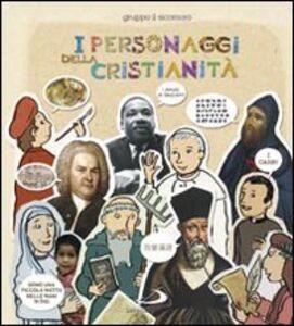 Foto Cover di I personaggi della cristianità, Libro di  edito da San Paolo Edizioni
