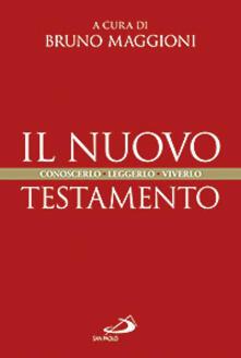 Il Nuovo Testamento. Conoscerlo, leggerlo, viverlo.pdf