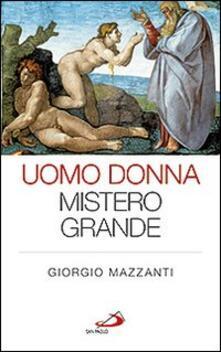 Uomo donna mistero grande - Giorgio Mazzanti - copertina