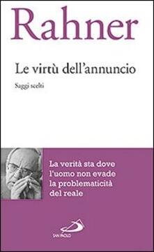 Fondazionesergioperlamusica.it Le virtù dell'annuncio. Saggi scelti Image