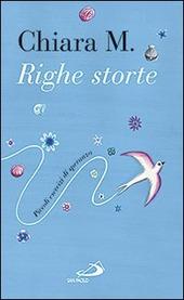 %name Righe Storte  il nuovo libro di Chiara M.