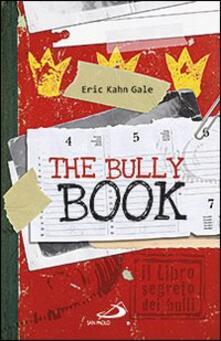 The Bully book. Il Libro segreto dei bulli.pdf