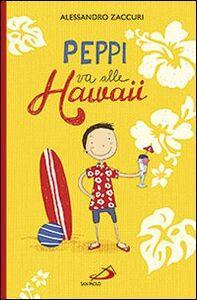 Libro Peppi va alle Hawaii Alessandro Zaccuri