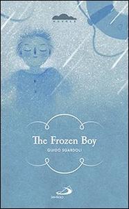 Libro The frozen boy Guido Sgardoli