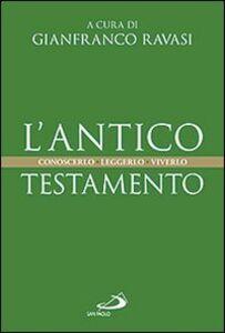 Libro L' Antico Testamento. Conoscerlo. Leggerlo. Viverlo