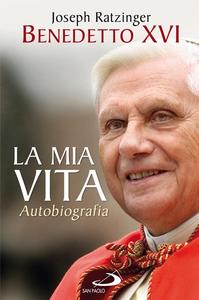Libro La mia vita Benedetto XVI (Joseph Ratzinger)