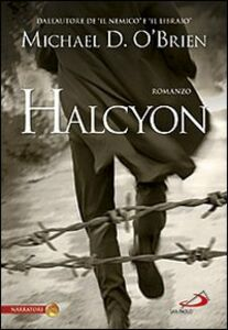 Libro Halcyon Michael D. O'Brien