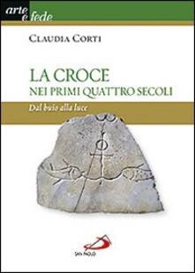 Fondazionesergioperlamusica.it La croce nei primi quattro secoli. Dal buio alla luce Image