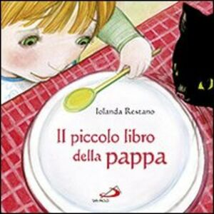 Libro Il piccolo libro della pappa Iolanda Restano