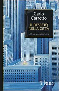 Libro Il deserto nella città Carlo Carretto