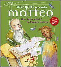 Vangelo secondo Matteo. Una «bella notizia» da leggere insieme