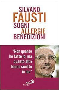 Foto Cover di Sogni allergie benedizioni, Libro di Silvano Fausti, edito da San Paolo Edizioni