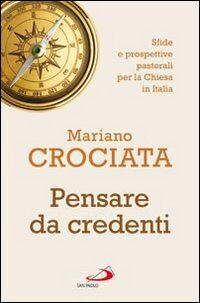 Pensare da credenti. Sfide e prospettive pastorali per la Chiesa in Italia