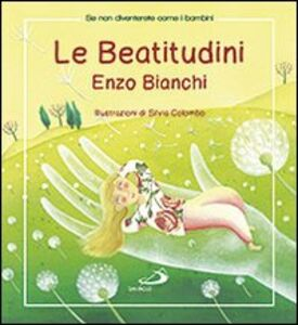 Libro Le beatitudini Enzo Bianchi