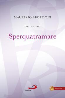 Sperquatramare - Maurizio Sbordoni - ebook