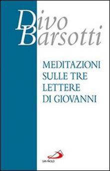 Camfeed.it Meditazioni sulle tre lettere di Giovanni Image