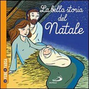 Libro La bella storia del Natale. La fede in tasca Katia Mrowiec , Alexandra Huard