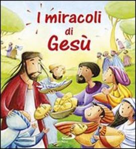 Libro I miracoli di Gesù Katherine Sully , Simona Sanfilippo