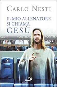 Squillogame.it Il mio allenatore si chiama Gesù. Il Vangelo spiegato attraverso lo sport Image