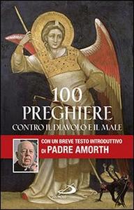 Libro 100 preghiere contro il diavolo e il male