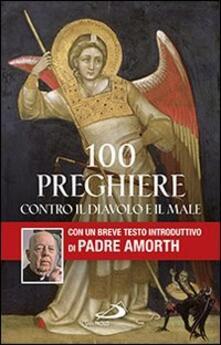 Listadelpopolo.it 100 preghiere contro il diavolo e il male Image