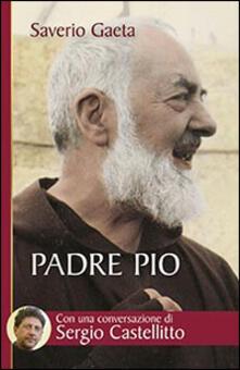Amatigota.it Padre Pio. Il mistero del Dio vicino Image