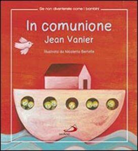 Libro In comunione Jean Vanier