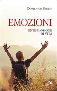 Libro Emozioni. Un'esplosione di vita Domenico Storri