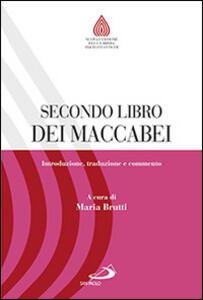 Libro Secondo libro dei Maccabei. Introduzione, traduzione e commento