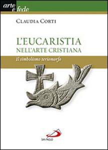 L' eucarestia nell'arte cristiana. Il simbolismo teriomorfo