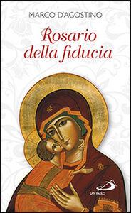 Libro Rosario della fiducia Marco D'Agostino