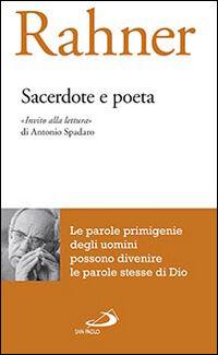Sacerdote e poeta. «Invito alla lettura» di Antonio Spadaro