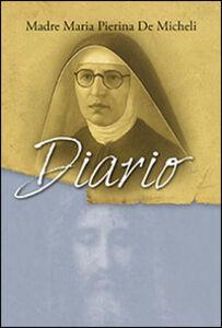 Foto Cover di Diario, Libro di M. Pierina De Micheli, edito da San Paolo Edizioni