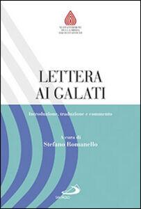 Foto Cover di Lettera ai Galati. Introduzione, traduzione e commento, Libro di  edito da San Paolo Edizioni