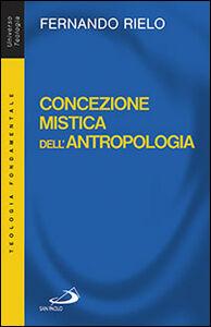 Libro Concezione mistica dell'antropologia Fernando Rielo