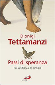 Foto Cover di Passi di speranza. Per la Chiesa e le famiglie, Libro di Dionigi Tettamanzi, edito da San Paolo Edizioni
