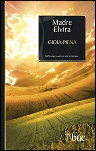 Libro Gioia piena Elvira (suor)