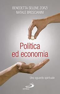 Politica ed economia. Uno sguardo spirituale