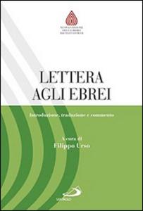 Libro Lettera agli ebrei. Introduzione, traduzione e commento